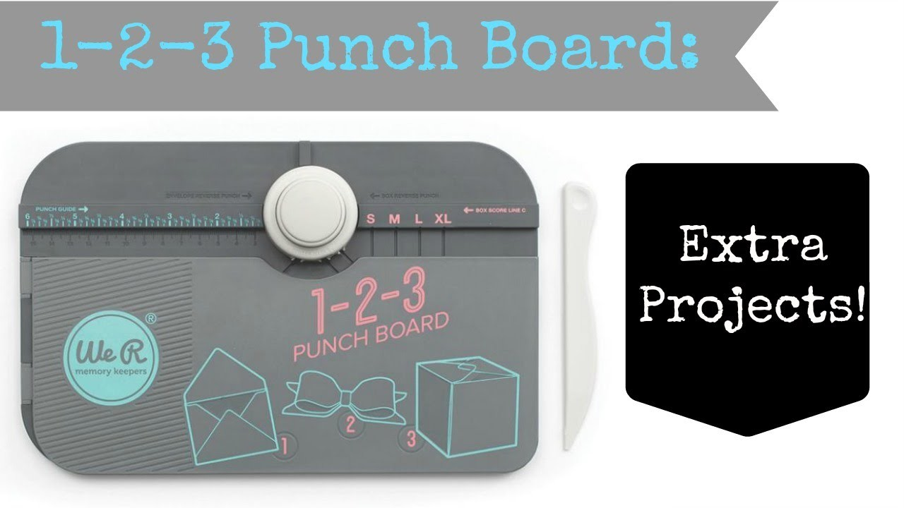 1-2-3 Punch Board: Extra Projects!