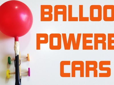 DIY for kids : Balloon powerd cars (very easy tutorial)