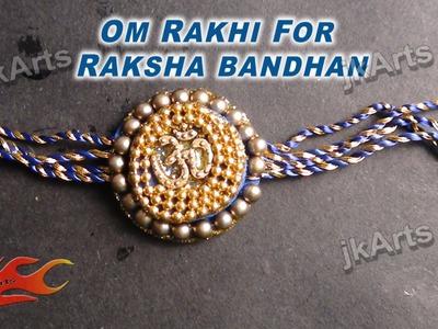 DIY Om Rakhi making for Raksha Bandhan - JK Arts 337