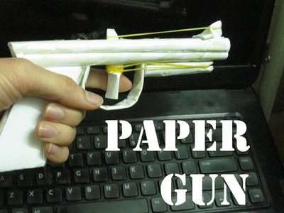 How to make a Paper Gun that Shoots and Looks Real (amr MCI's Design)