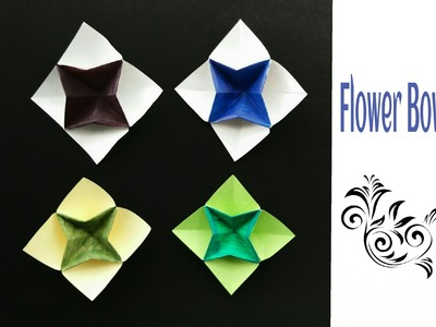 """Origami Paper """"Flower Bowl"""" - Very easy to make !!"""