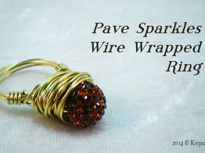 Pave Sparkle Wire Wrapped Ring Tutorial