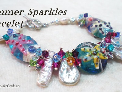 Summer Sparkles Bracelet Tutorial