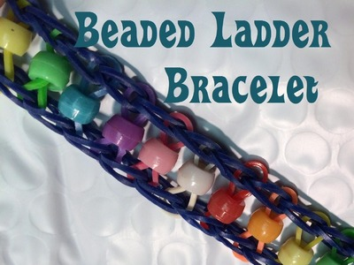 Bead and Loom Band Ladder Bracelet made without the Rainbow Loom