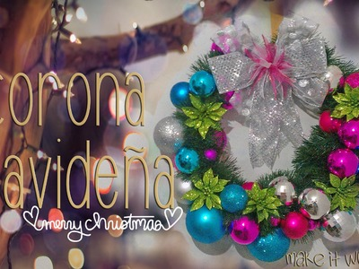 Corona navideña. christmas wreath ♥
