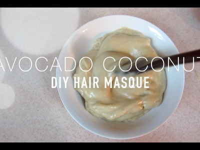 DIY Avocado Coconut Hair Strengthening Masque| - JenellBStewart