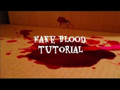 DIY-Fake Blood For Your LPS