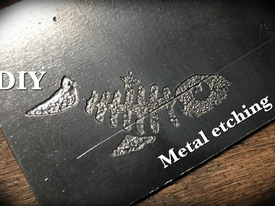 DIY: Metal Etching