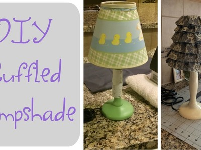 DIY Ruffled Lampshade | How To Recover A Lampshade