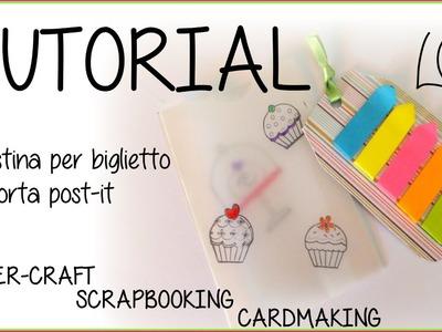 DIY Tutorial Scrap - Bustina per biglietto e porta Post it  - Paper Craft Envelope