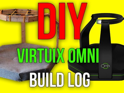 DIY Virtuix Omni-Directional Treadmill Build Log (For VR Gaming)