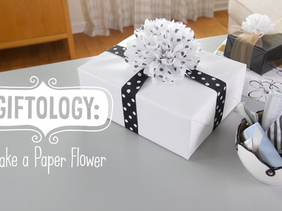 Giftology: How to Make Tissue Paper Flowers
