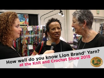 How Well Do You Know Lion Brand® Yarn? at the Knit and Crochet Show 2015