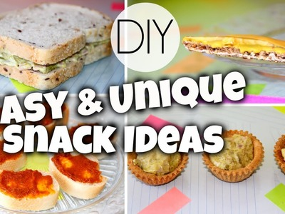 Quick & Unique Snack Ideas For School