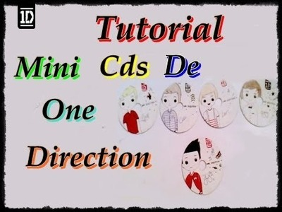 Tutorial ~ Mini Cds De One Direction  2013