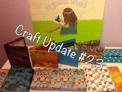 Craft Update #23