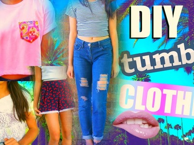 DIY Summer Clothes Tumblr Inspired !
