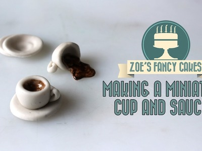 Making a miniature cup and saucer in fondant How To Tutorial Zoes Fancy Cakes