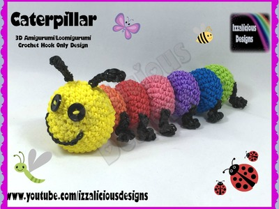 Rainbow Loom 3D Amigurumi.Loomigurumi Caterpillar with legs - Loomless(loom-less) hook only design
