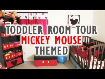 Toddler Room Tour: Mickey Mouse themed  (Vlog #30)