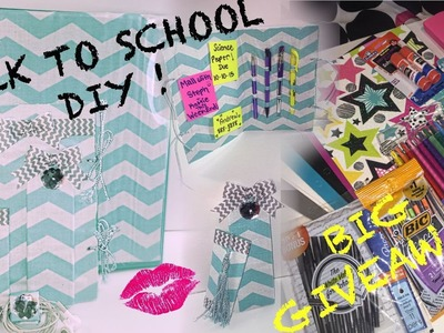 DIY Back To School And Huge Giveaway!!!!