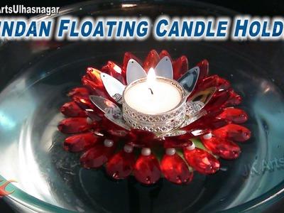 DIY Floating Flower Candle Holder Kundan.Rhinestone | How to make | JK Arts 672