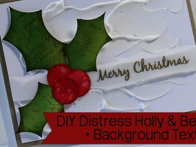 How to Create Texture & DIY Holly Embellishments