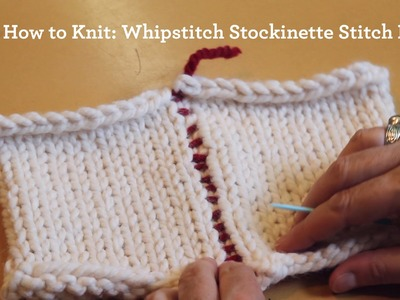 How to Knit: Whipstitch Stockinette Stitch Pieces