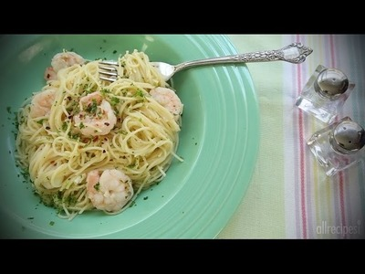 Shrimp Recipes - How to Make Shrimp Scampi
