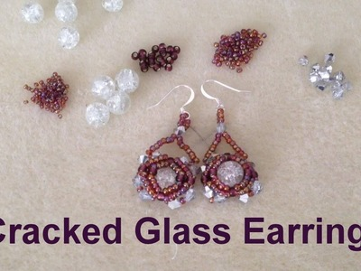 Cracked Glass Earrings--Beginner Tutorial