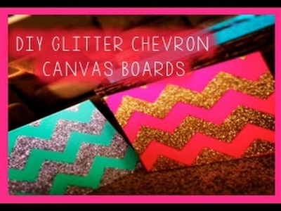 DIY chevron glitter canvas boards + GIVEAWAY! | pinned it!