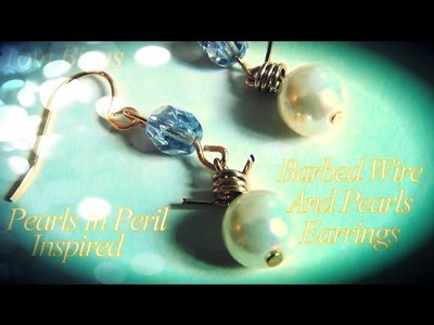 DIY Fashion ♥ Tom Binns Pearls in Peril Inspired Barbed Wire and Pearl Earrings