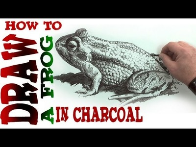 How to Draw a Frog in Charcoal- Spoken Tutorial