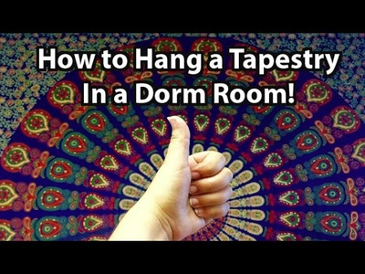 How to Hang a Tapestry in a Dorm Room!