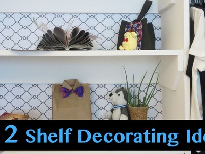Room Decoration Ideas - 2 Budget Friendly Shelf Decor Hacks | Sunny DIY