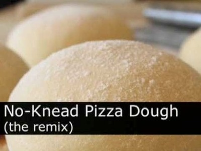 How to Make Easy No-Knead Pizza Dough - Foodwishes