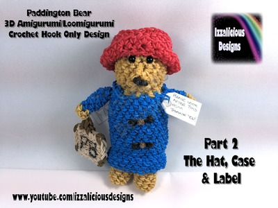 Rainbow Loom 3D Paddington Bear Doll Amigurumi.Loomigurumi Crochet Hook.Loomless(Loom-less) Pt. 2