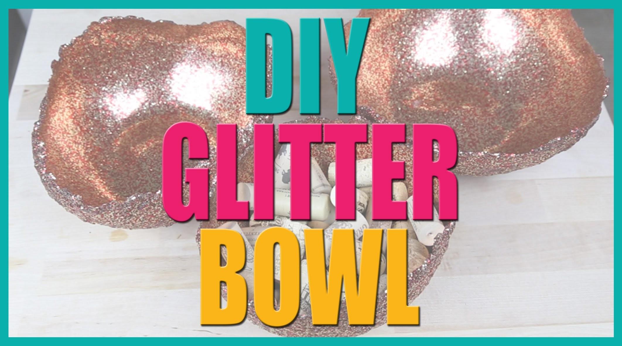 DIY Glitter Bowl