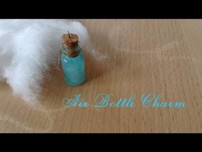 Element Bottle Charm Air Tutorial