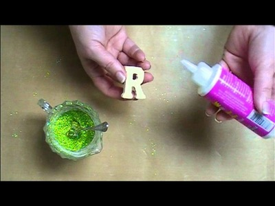 How to Make Glitter Letters