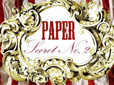 PAPER  SECRET # 2  - Secret de papier n°2