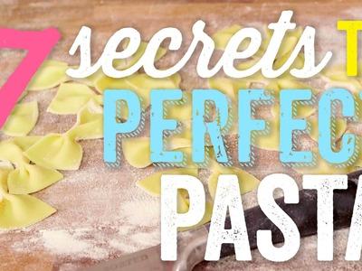 7 Secrets to Perfect Pasta