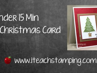 A Quick Christmas Card To Make in Under 15 Minutes!
