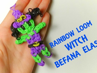 BEFANA CON ELASTICI RAINBOW LOOM WITCH OFFICIAL DESIGN COMO HACER BRUJA CON GOMITAS
