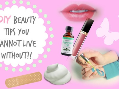 DIY Beauty Tips You Can't Live Without!!