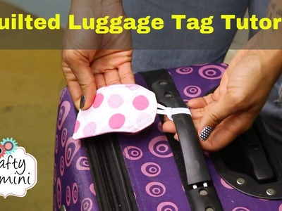 Quilted Luggage Tag Tutorial- DIY