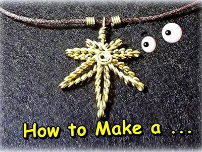 "Como hacer en Alambre ""Hoja de Marihuana"".How to Make a ""Mariuana Leaf Wire""- By Puntoy Alambre"