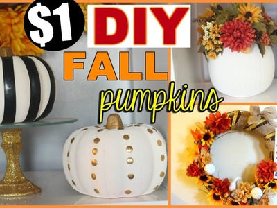 FALL DIY SERIES: CHIC DOLLAR STORE PUMPKINS | FALL HOME DECOR COLLAB