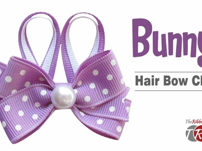 How to Make a Bunny Hair Bow Clip - TheRibbonRetreat.com