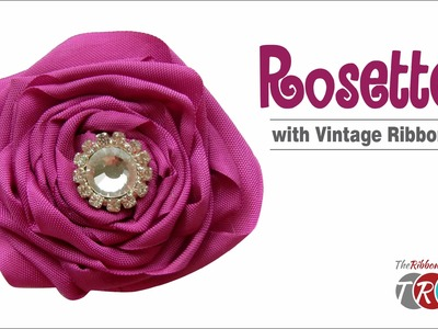 How to Make a Rosette with Vintage Ribbon - TheRibbonRetreat.com
